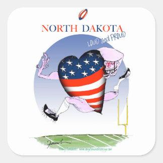 Adesivo Quadrado fernandes tony altos e orgulhosos de North Dakota,