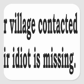 Adesivo Quadrado Idiota da vila