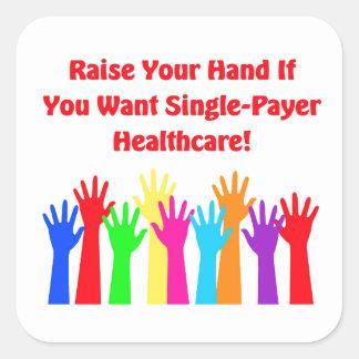 Adesivo Quadrado Levante sua mão para cuidados médicos do