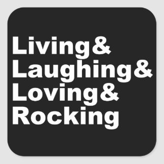 Adesivo Quadrado Living&Laughing&Loving&ROCKING (branco)