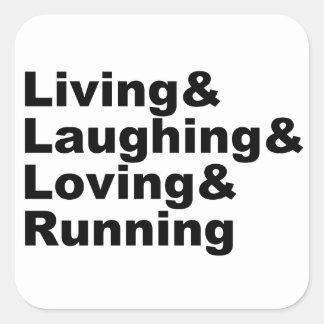 Adesivo Quadrado Living&Laughing&Loving&RUNNING (preto)