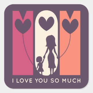 Adesivo Quadrado Mamã, eu te amo tanto