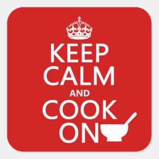Adesivo Quadrado Mantenha a calma e cozinhe-a sobre