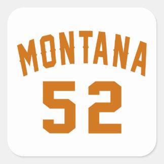 Adesivo Quadrado Montana 52 designs do aniversário