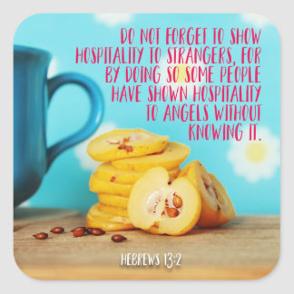 Adesivo Quadrado Mostre a hospitalidade aos desconhecido