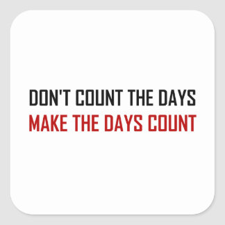 Adesivo Quadrado Não conte as citações dos dias
