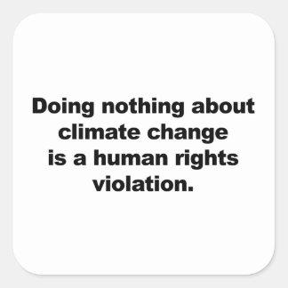 Adesivo Quadrado Não fazendo nada sobre alterações climáticas