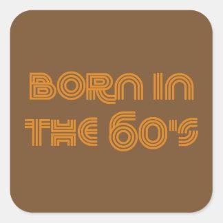 Adesivo Quadrado Nascer nos anos 60