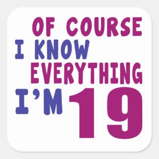 Adesivo Quadrado Naturalmente eu sei que tudo eu sou 19