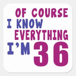 Adesivo Quadrado Naturalmente eu sei que tudo eu sou 36