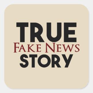 Adesivo Quadrado Notícia verdadeira da falsificação da história