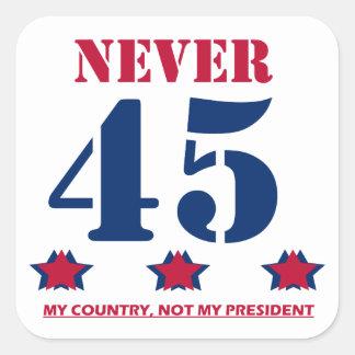 "Adesivo Quadrado ""Nunca 45"" Anti-Trunfo"