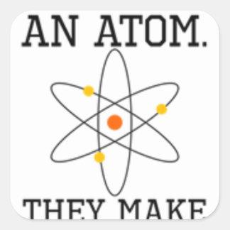 Adesivo Quadrado Nunca confie um átomo - ciência engraçada