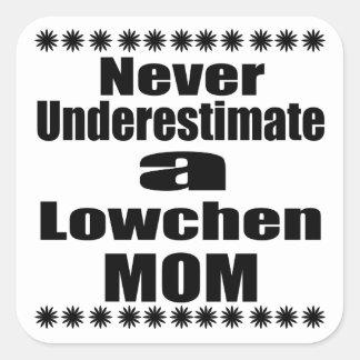 Adesivo Quadrado Nunca subestime a mamã de Lowchen
