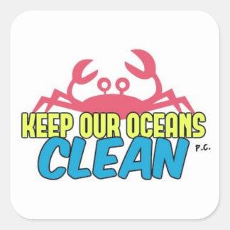 Adesivo Quadrado O ambiente mantem nosso slogan limpo dos oceanos