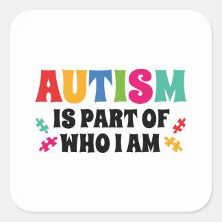 Adesivo Quadrado O autismo é parte de quem eu sou
