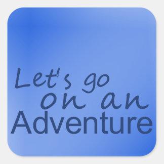Adesivo Quadrado O azul 'deixa para ir em um adventure