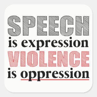 Adesivo Quadrado O discurso é expressão, violência é opressão