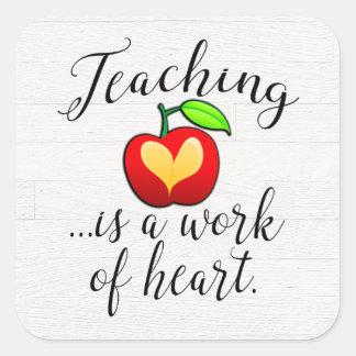 Adesivo Quadrado O ensino é um trabalho da apreciação do professor