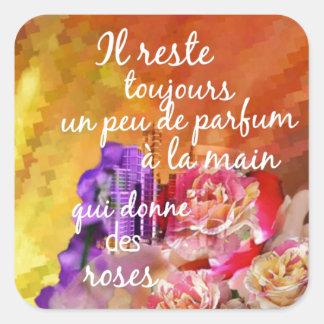 Adesivo Quadrado O perfume dos rosas ainda permanece na mão