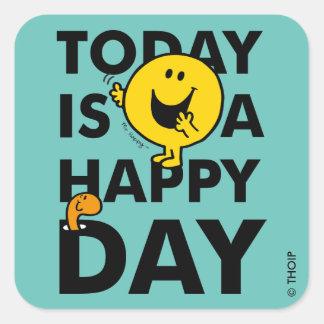 Adesivo Quadrado O Sr. Feliz | é hoje um dia feliz