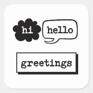 Adesivo Quadrado Olá! olá! cumprimentos