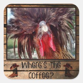 Adesivo Quadrado Onde está o café com galinha polonesa