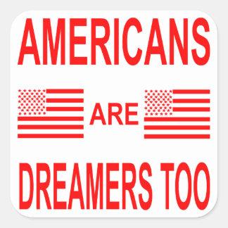 Adesivo Quadrado Os americanos são sonhadores demasiado