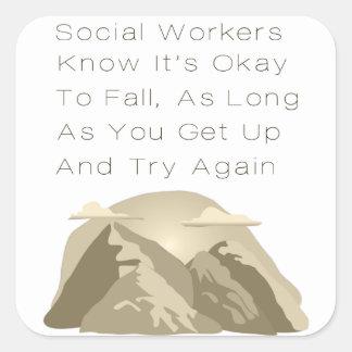 Adesivo Quadrado Os assistentes sociais sabem inspirador