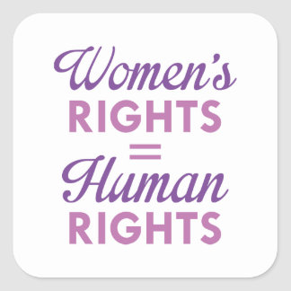Adesivo Quadrado Os direitos das mulheres são direitos humanos