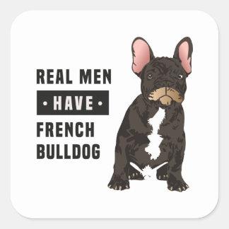 Adesivo Quadrado Os homens reais têm o buldogue francês