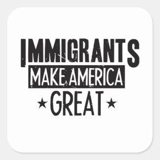 Adesivo Quadrado Os imigrantes fazem o excelente de América