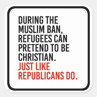 Adesivo Quadrado Os muçulmanos podem fingir ser cristãos apenas