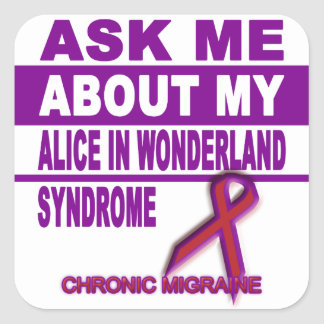 Adesivo Quadrado Pergunte-me sobre minha Alice na síndrome do país