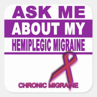Adesivo Quadrado Pergunte-me sobre minha enxaqueca hemiplégica -