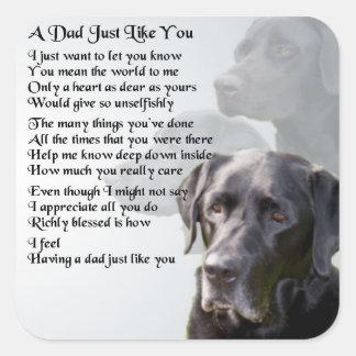 Adesivo Quadrado Poema preto do pai de Labrador