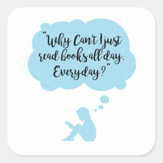 Adesivo Quadrado Porque não possa eu apenas leio diário dos livros
