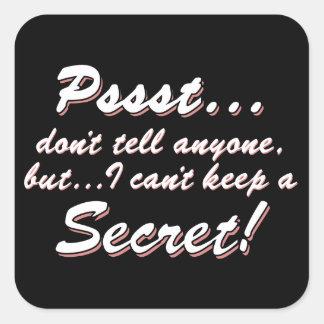 Adesivo Quadrado Pssst… eu não posso manter um SECRETO (branco)