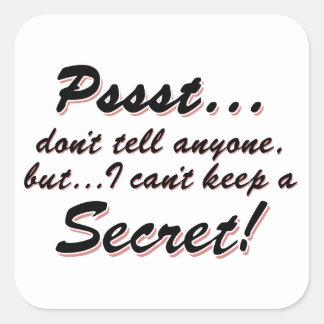 Adesivo Quadrado Pssst… eu não posso manter um SECRETO (o preto)