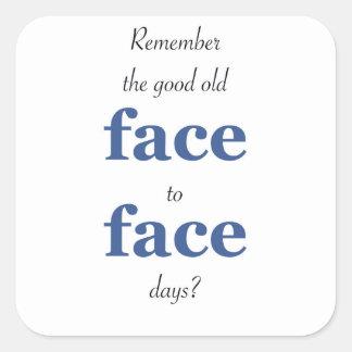Adesivo Quadrado Recorde os bons dias frente a frente velhos