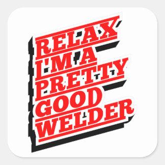 Adesivo Quadrado Relaxe-me são um relativamente bom soldador