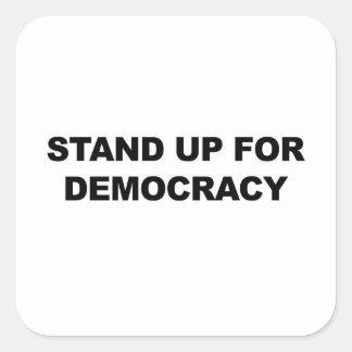 Adesivo Quadrado Represente acima a democracia