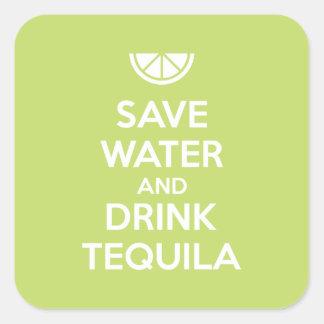Adesivo Quadrado Salvar a água e beba o Tequila