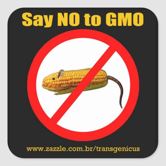 Adesivo Quadrado Say NO to GMO
