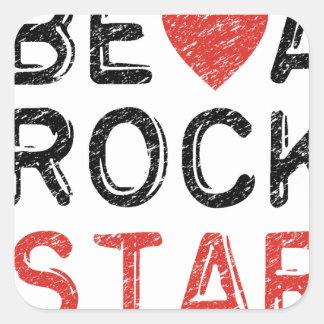 Adesivo Quadrado Seja uma estrela do rock
