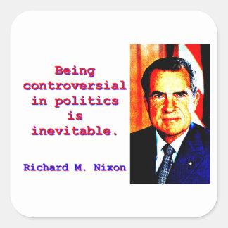 Adesivo Quadrado Sendo controverso na política - Richard Nixon .jp