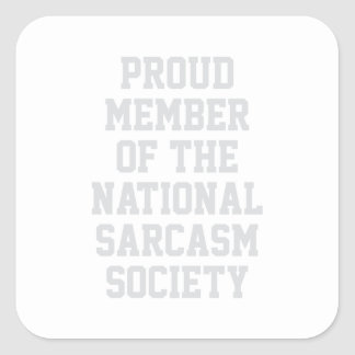 Adesivo Quadrado Sociedade nacional do sarcasmo