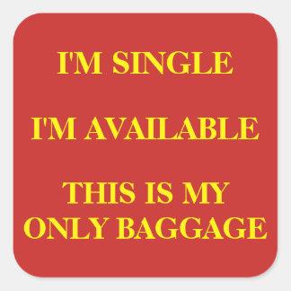 """Adesivo Quadrado """"Solteiro e"""" bagagem disponível"""