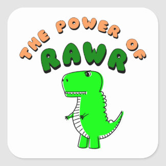 Adesivo Quadrado T-Rex o poder de RAWR