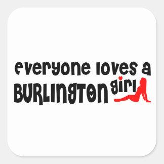 Adesivo Quadrado Todos ama uma menina de Burlington